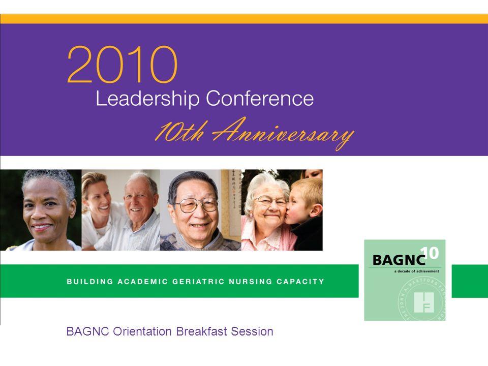 BAGNC Orientation Breakfast 2010 Cohort Introductions The John A.