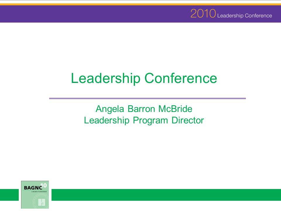 Leadership Conference Angela Barron McBride Leadership Program Director