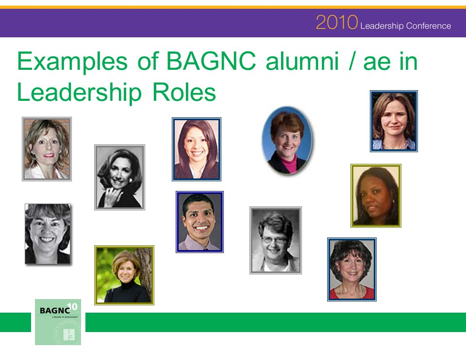 Examples of BAGNC alumni / ae in Leadership Roles