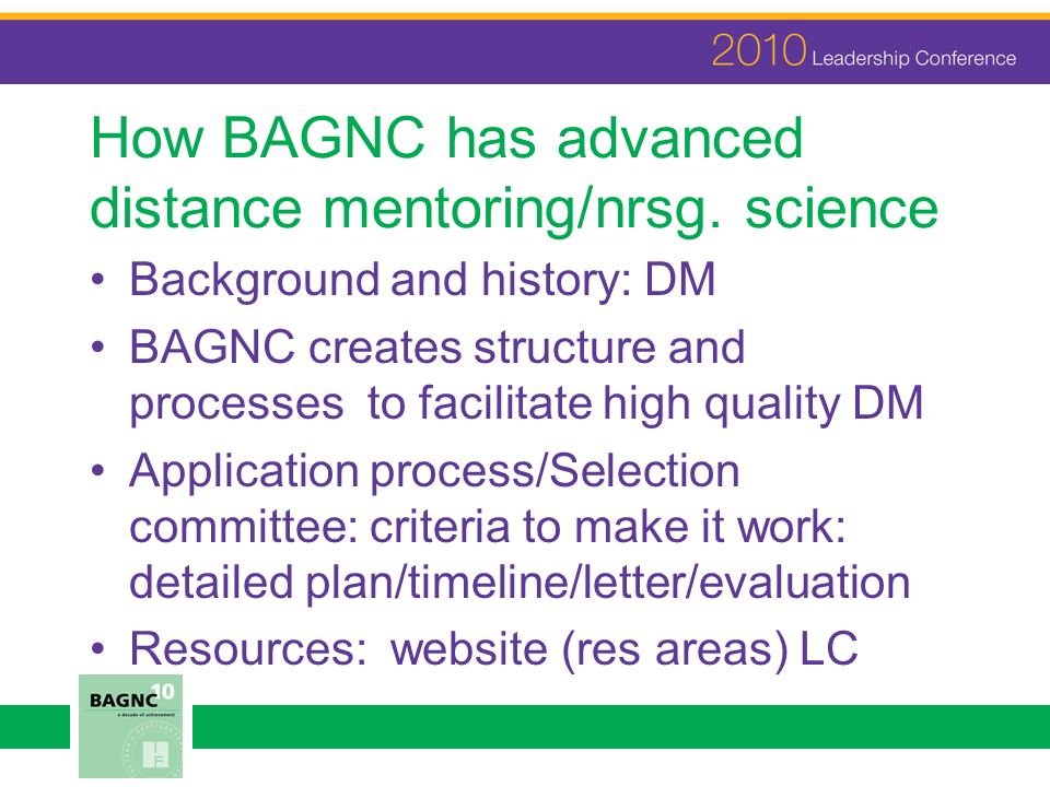How BAGNC has advanced distance mentoring/nrsg.
