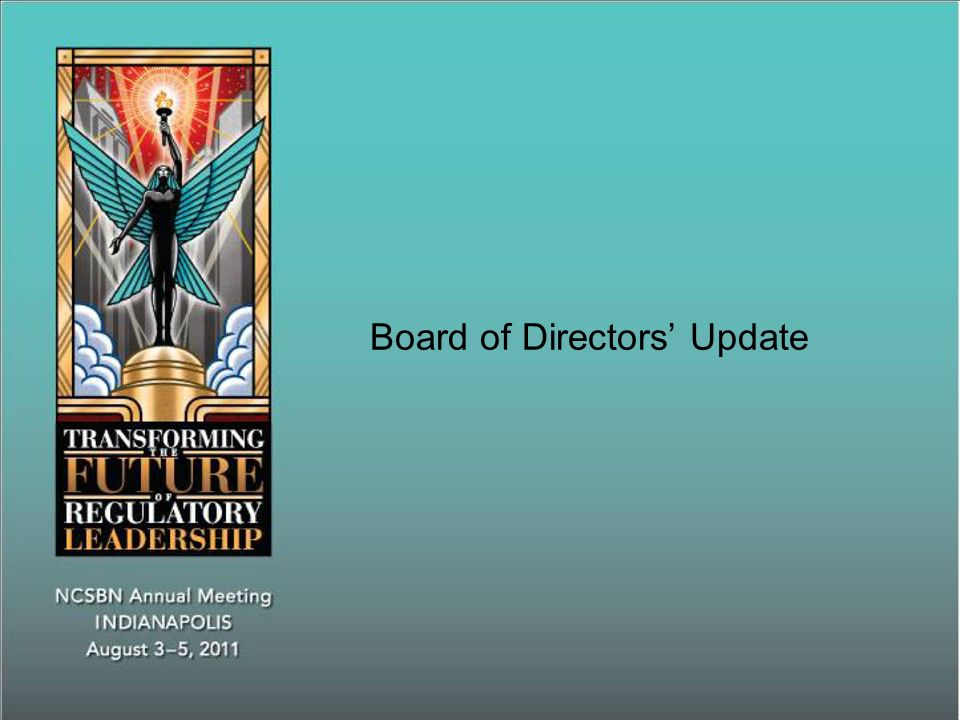 Board of Directors Update