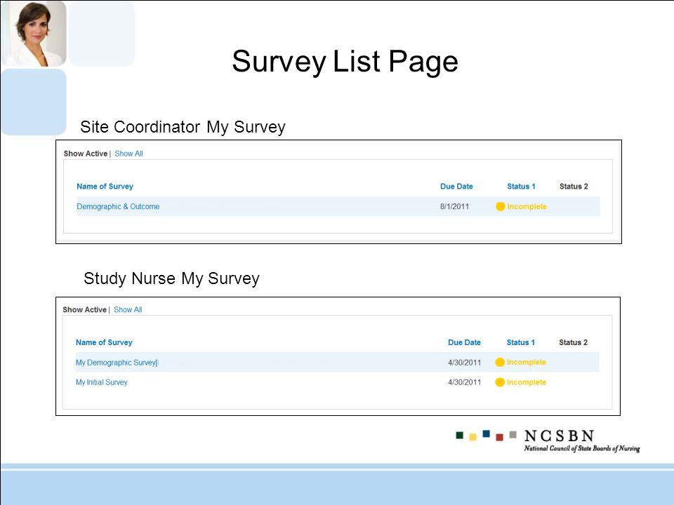 Site Coordinator My Survey Study Nurse My Survey Survey List Page