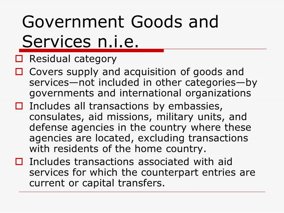 Government Goods and Services n.i.e.
