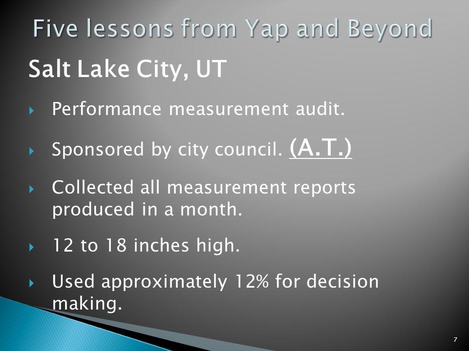 Salt Lake City, UT Performance measurement audit. Sponsored by city council.
