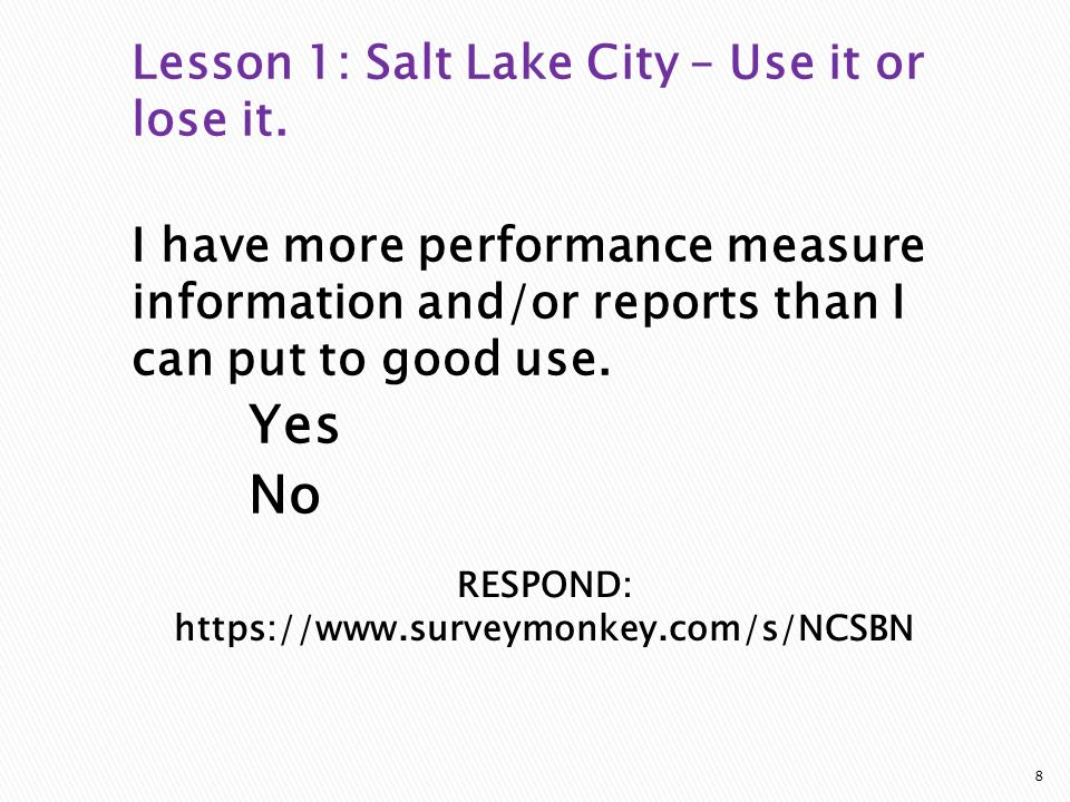 RESPOND:   Lesson 1: Salt Lake City – Use it or lose it.