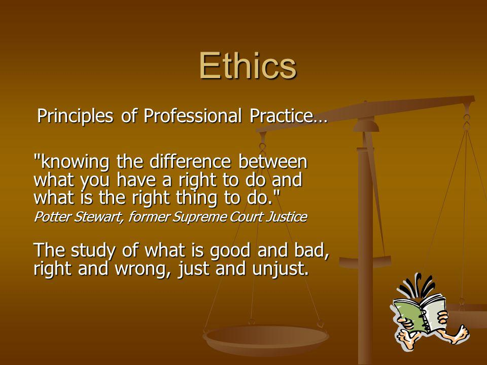 Ethics Principles of Professional Practice…