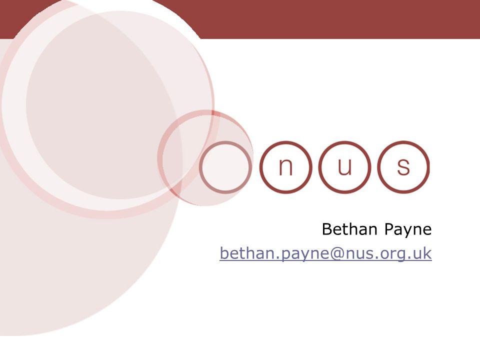 Bethan Payne bethan.payne@nus.org.uk bethan.payne@nus.org.uk