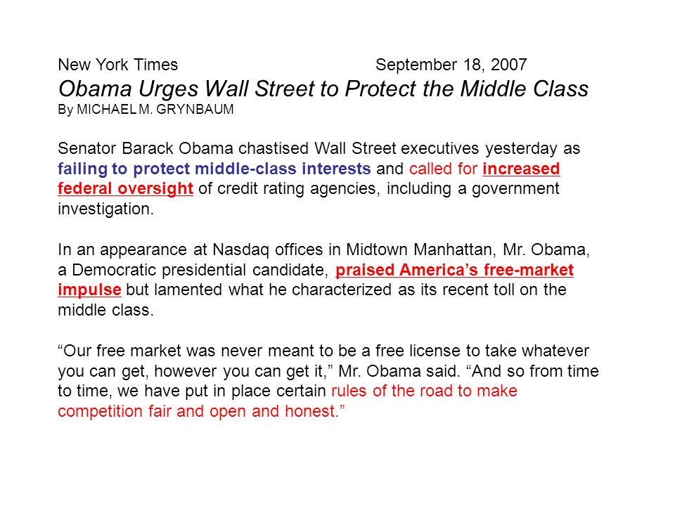 New York Times September 18, 2007 Obama Urges Wall Street to Protect the Middle Class By MICHAEL M.