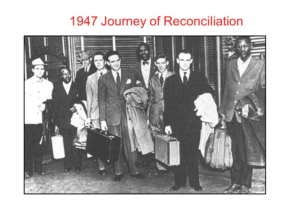 1947 Journey of Reconciliation