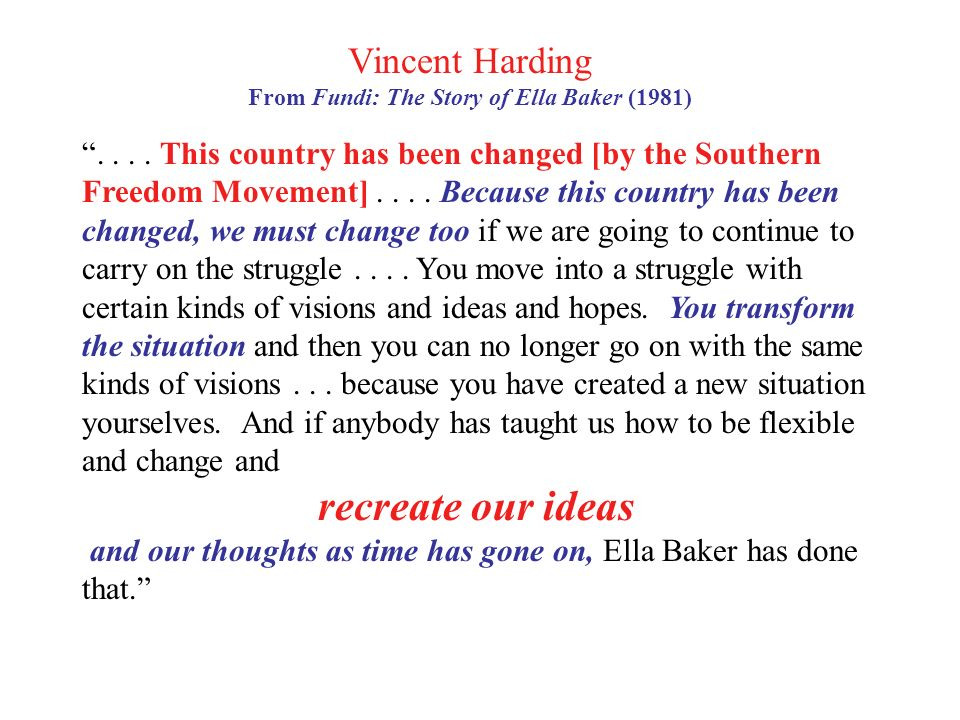 Vincent Harding From Fundi: The Story of Ella Baker (1981)....