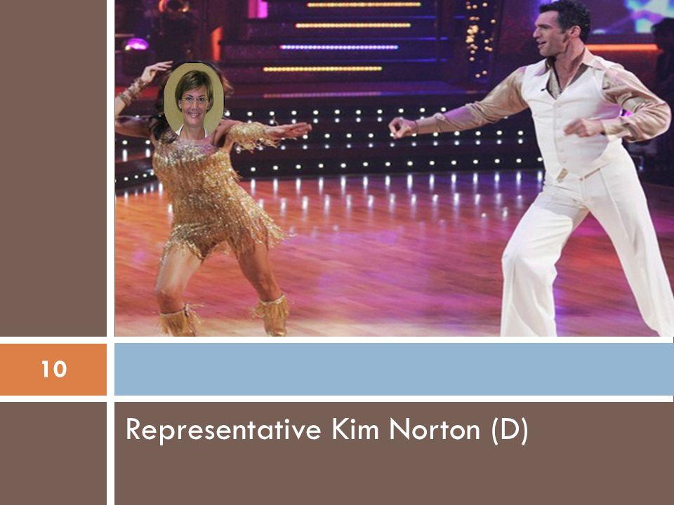 Representative Kim Norton (D) 10