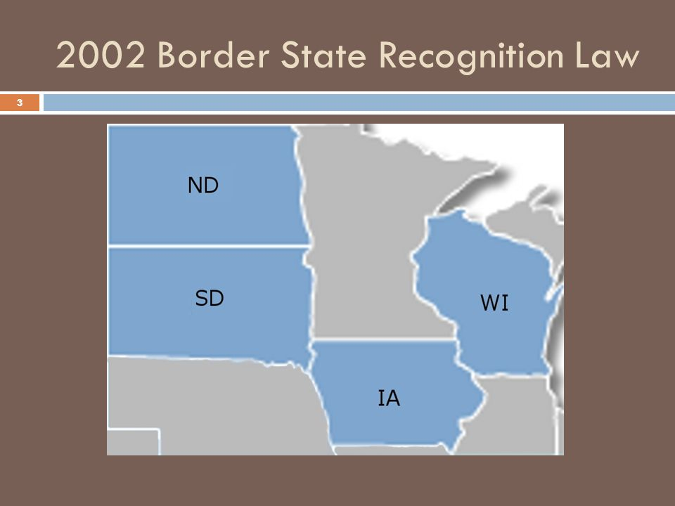 2002 Border State Recognition Law 3