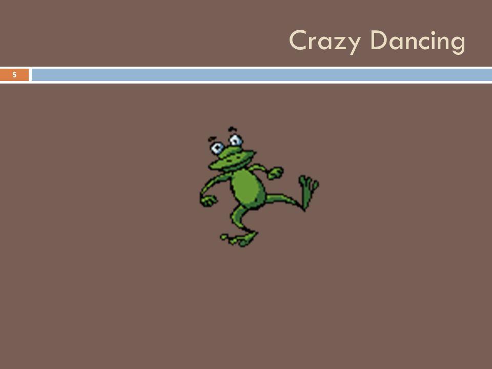 Crazy Dancing 5