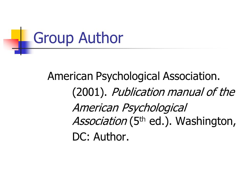Group Author American Psychological Association.(2001).