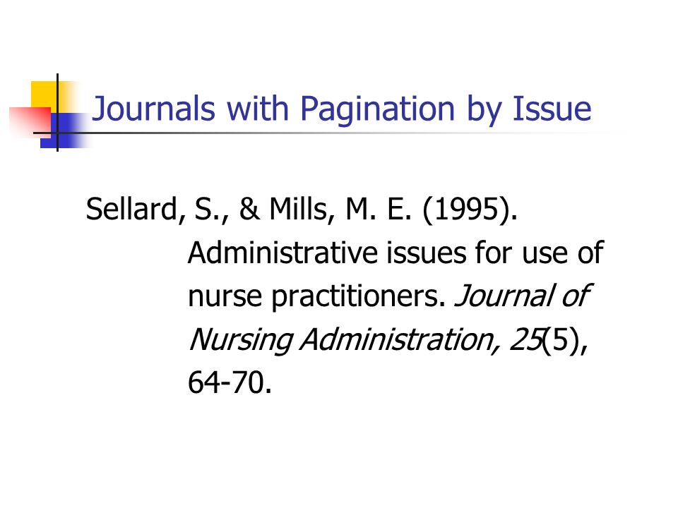 Journals with Pagination by Issue Sellard, S., & Mills, M.