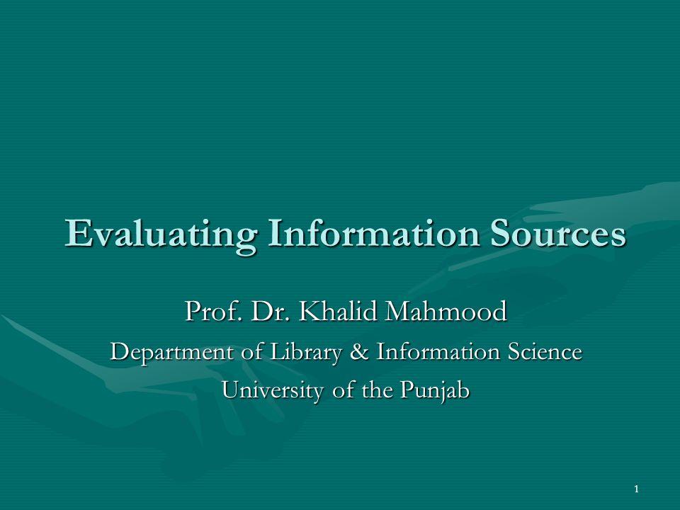 1 Evaluating Information Sources Prof. Dr.