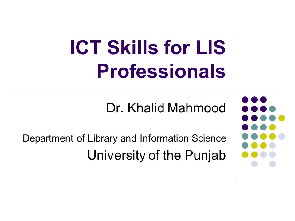 ICT Skills for LIS Professionals Dr.