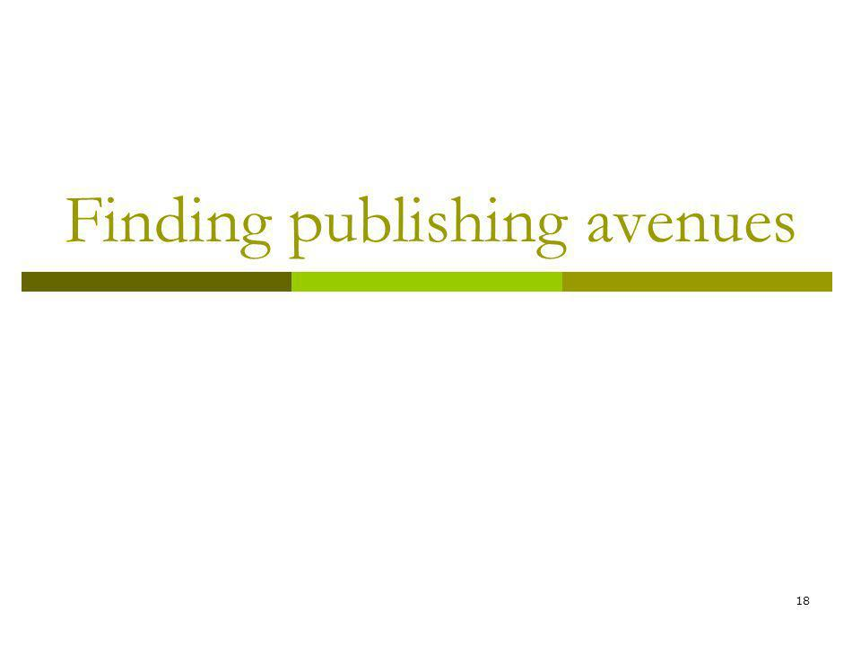 18 Finding publishing avenues