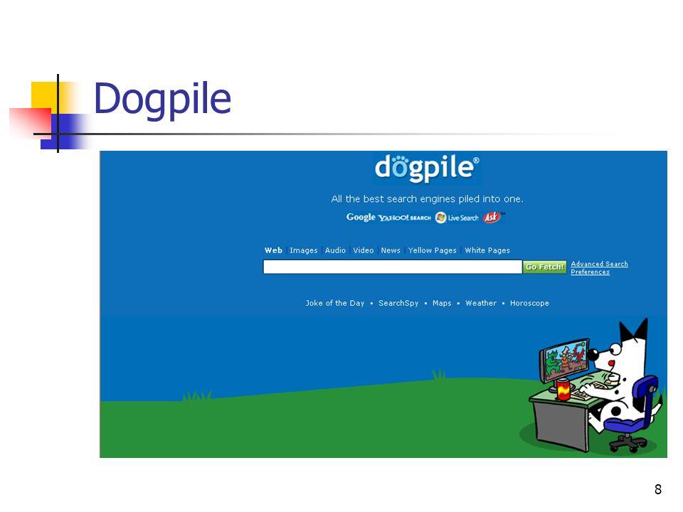 8 Dogpile