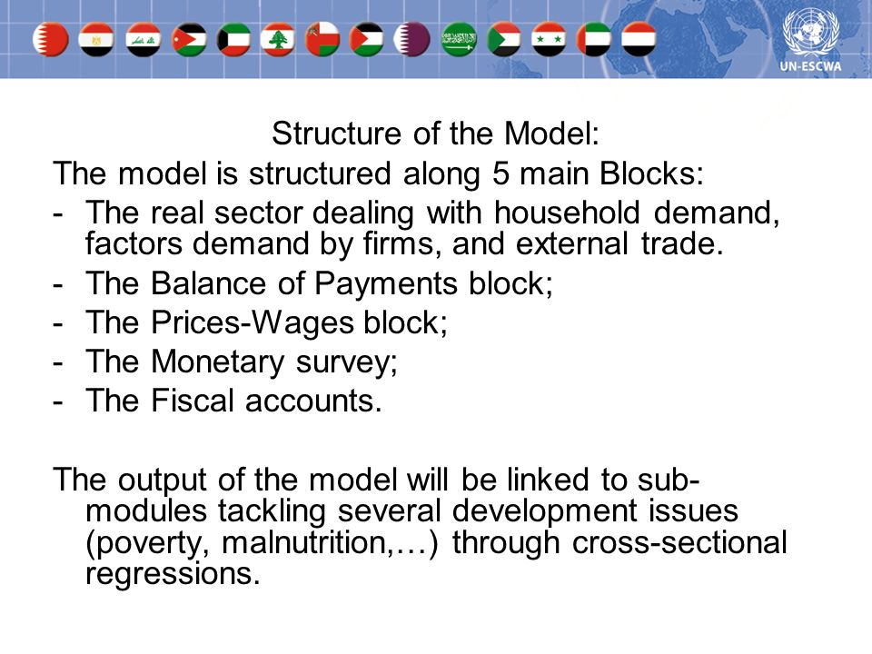 The main purpose of the framework is to: to conduct simulations of the impact of budgetary (and monetary) policies.
