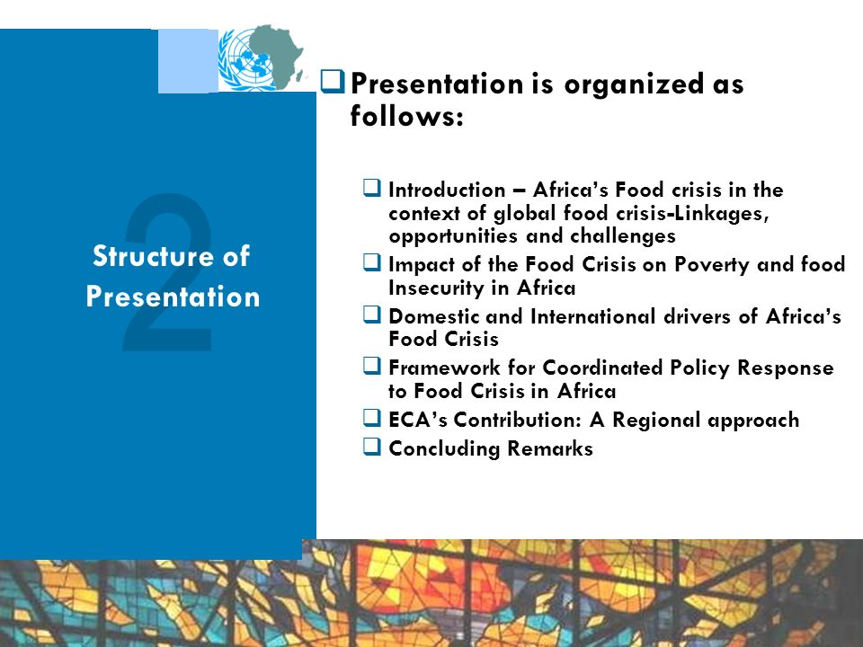 Presentation is organized as follows: Introduction – Africas Food crisis in the context of global food crisis-Linkages, opportunities and challenges I