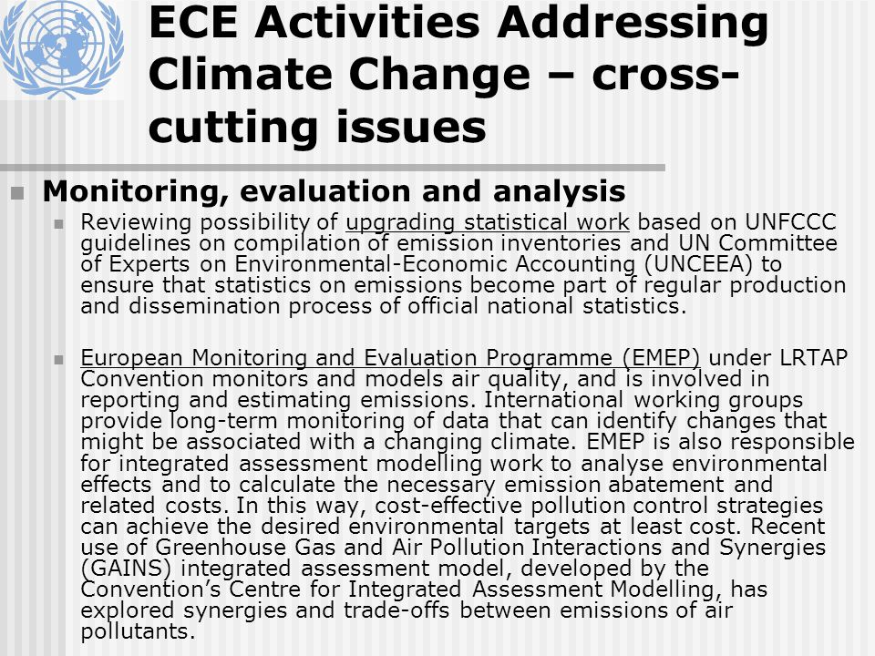 Monitoring, evaluation and analysis Reviewing possibility of upgrading statistical work based on UNFCCC guidelines on compilation of emission inventories and UN Committee of Experts on Environmental-Economic Accounting (UNCEEA) to ensure that statistics on emissions become part of regular production and dissemination process of official national statistics.