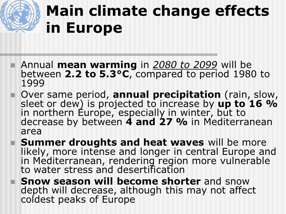 Main climate change effects in Central Asia Warming over reference period is projected to be 3.7°C, well above global mean Summer precipitation will drop by up to 13 %, most markedly in the western part of central Asia, while in winter, it will increase around 4 % Accompanied by increase in frequency of very dry spring, summer and autumn seasons