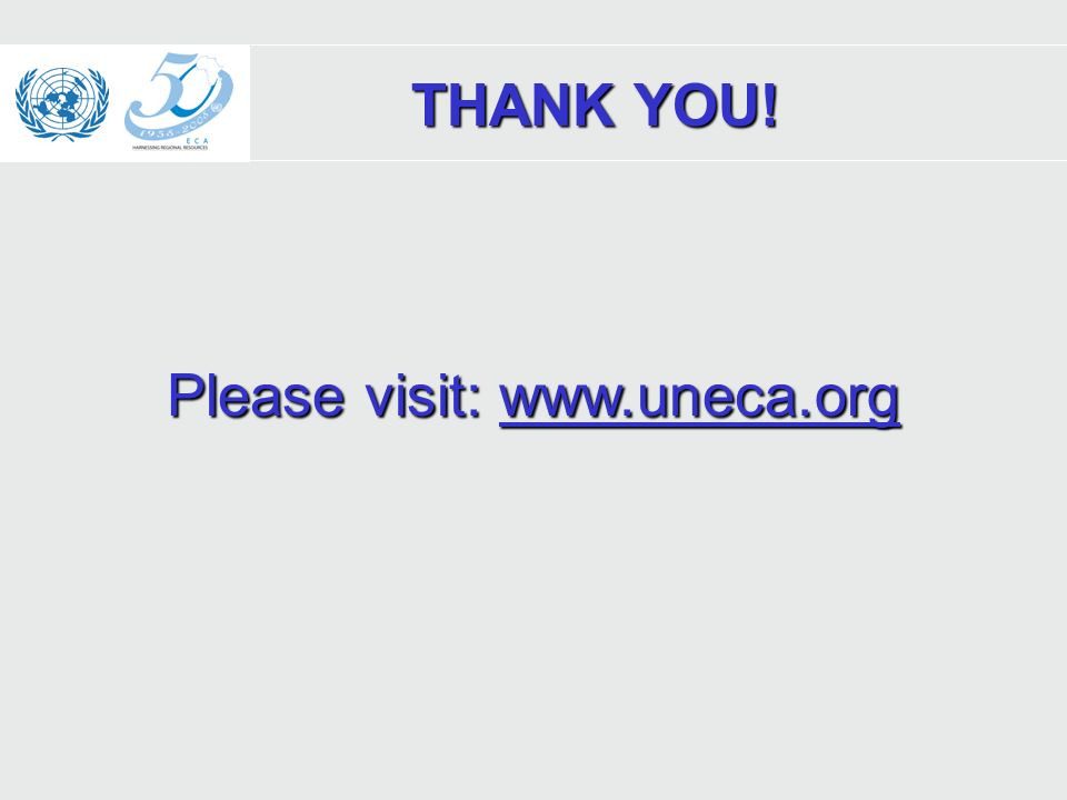 Please visit: www.uneca.org www.uneca.org THANK YOU!