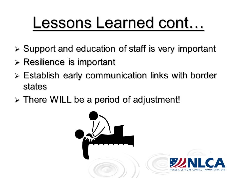 Lessons Learned cont… Support and education of staff is very important Support and education of staff is very important Resilience is important Resili