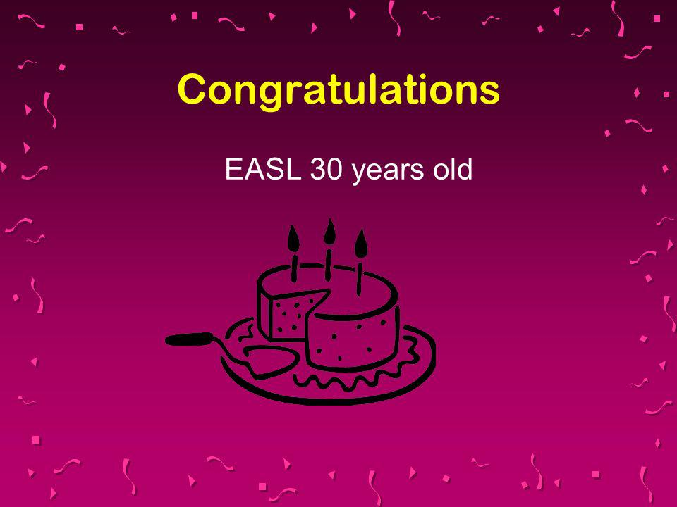 Congratulations EASL 30 years old