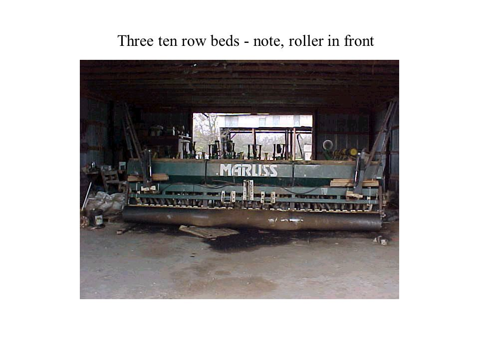 Three ten row beds - note, roller in front