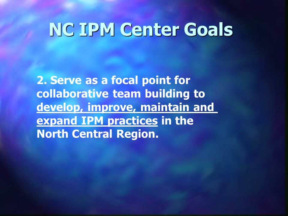 NC IPM Center Goals 2.