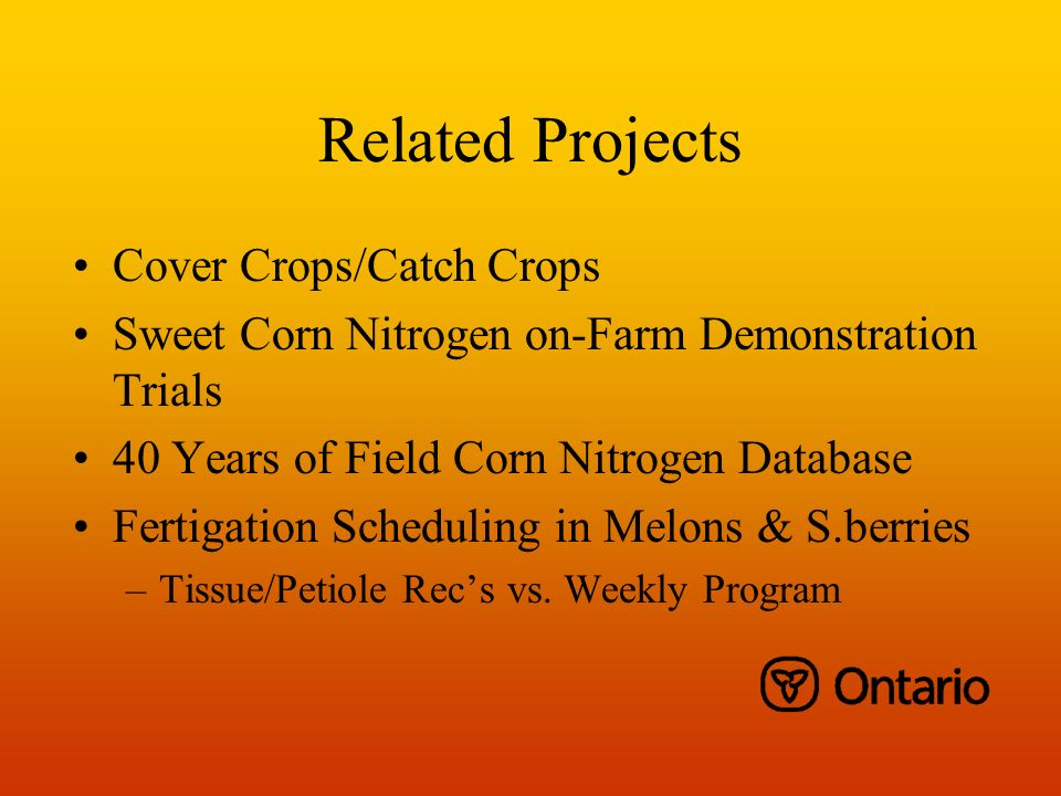 Related Projects Cover Crops/Catch Crops Sweet Corn Nitrogen on-Farm Demonstration Trials 40 Years of Field Corn Nitrogen Database Fertigation Schedul