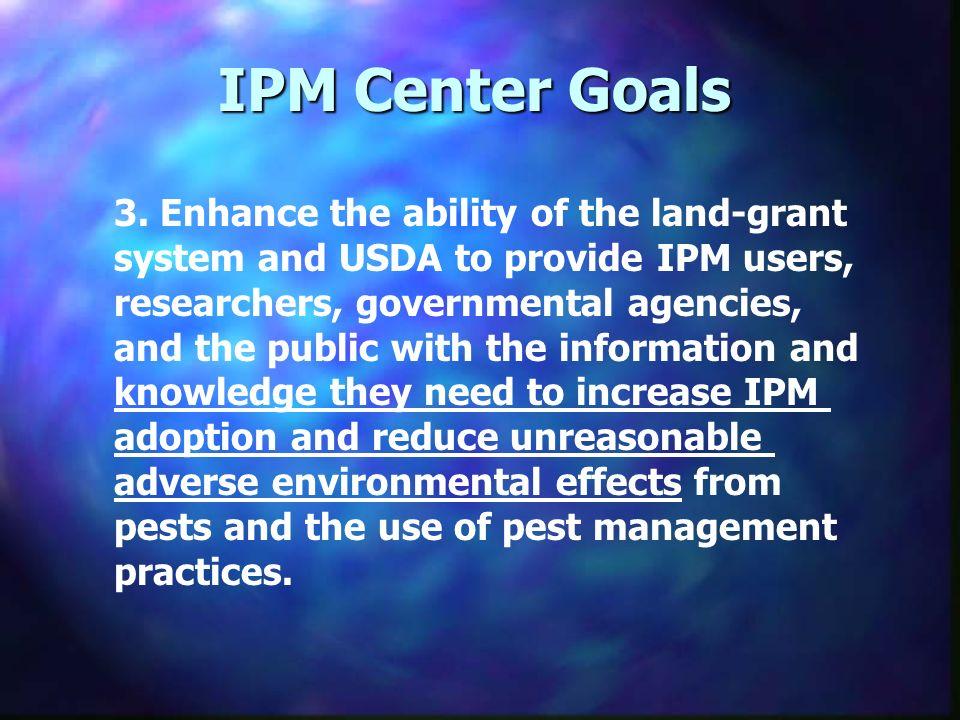 IPM Center Goals 3.