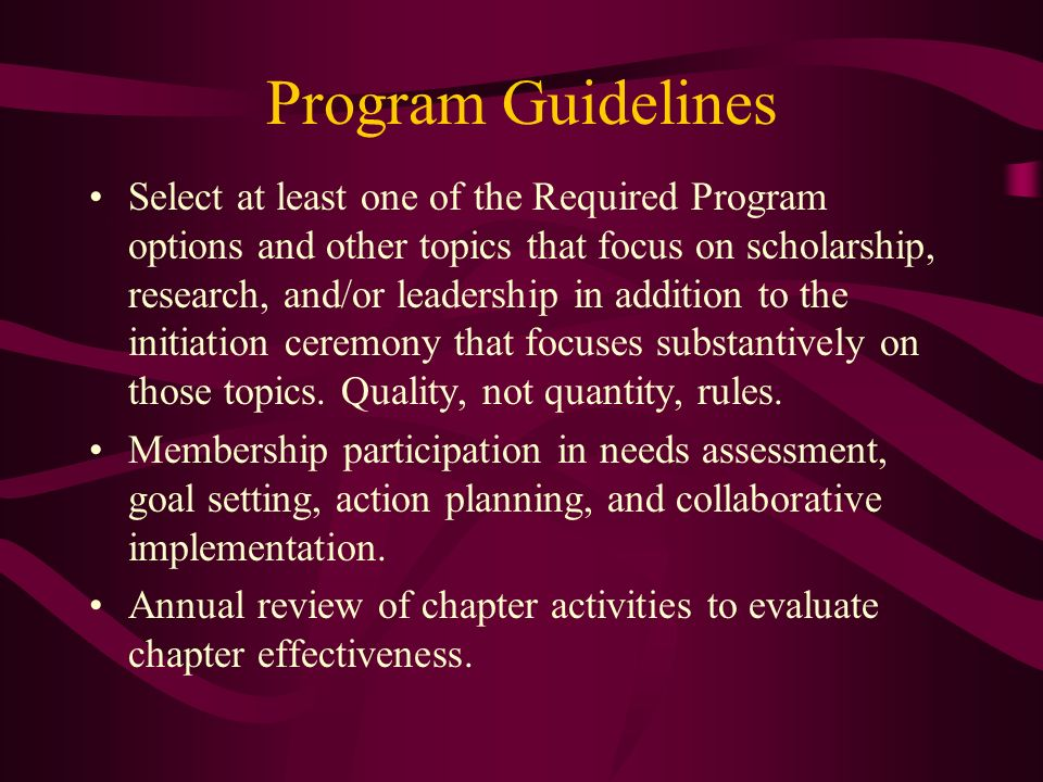 Program Guidelines Select at least one of the Required Program options and other topics that focus on scholarship, research, and/or leadership in addi