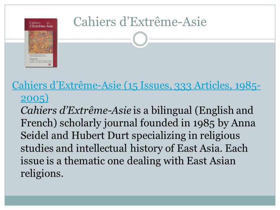 Cahiers dExtrême-Asie Cahiers dExtrême-Asie (15 Issues, 333 Articles, 1985- 2005) Cahiers dExtrême-Asie (15 Issues, 333 Articles, 1985- 2005) Cahiers