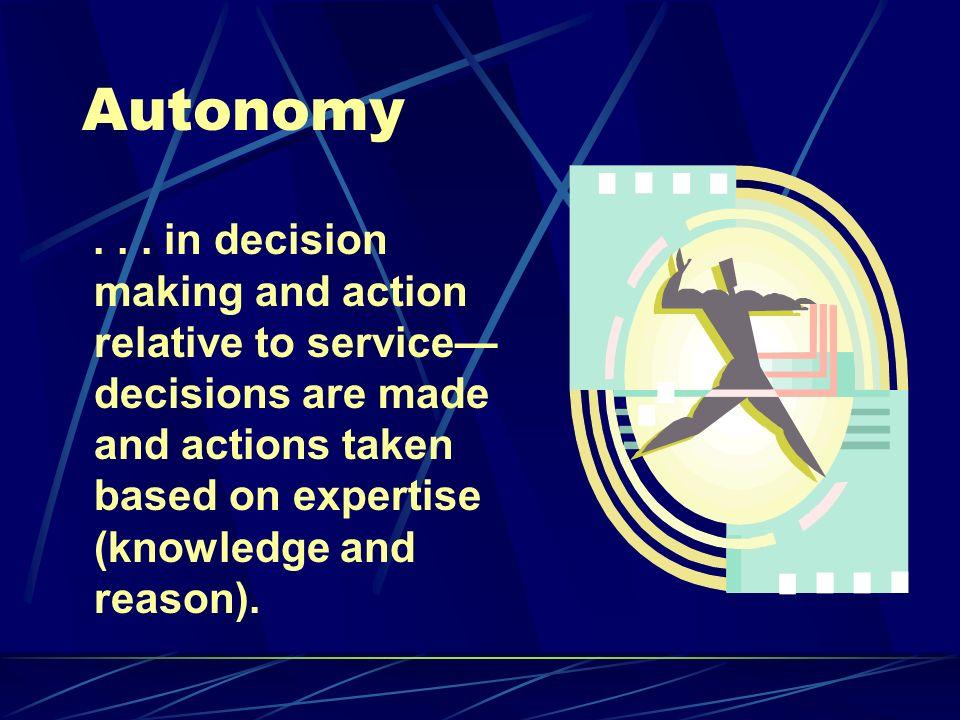 Autonomy...