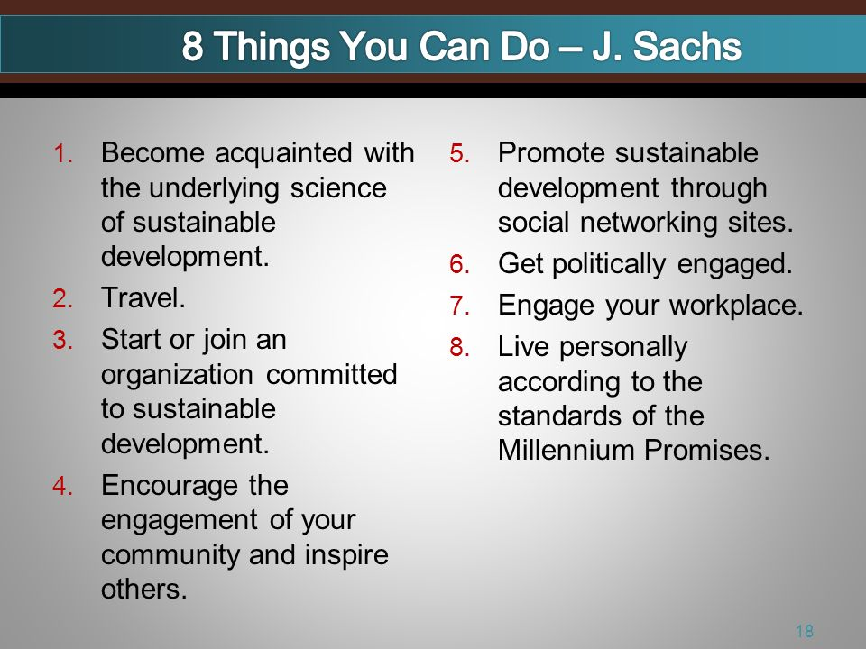 1. Become acquainted with the underlying science of sustainable development.