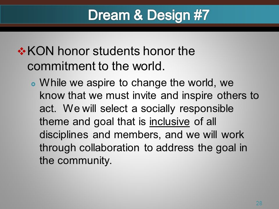 KON honor students honor the commitment to the world.