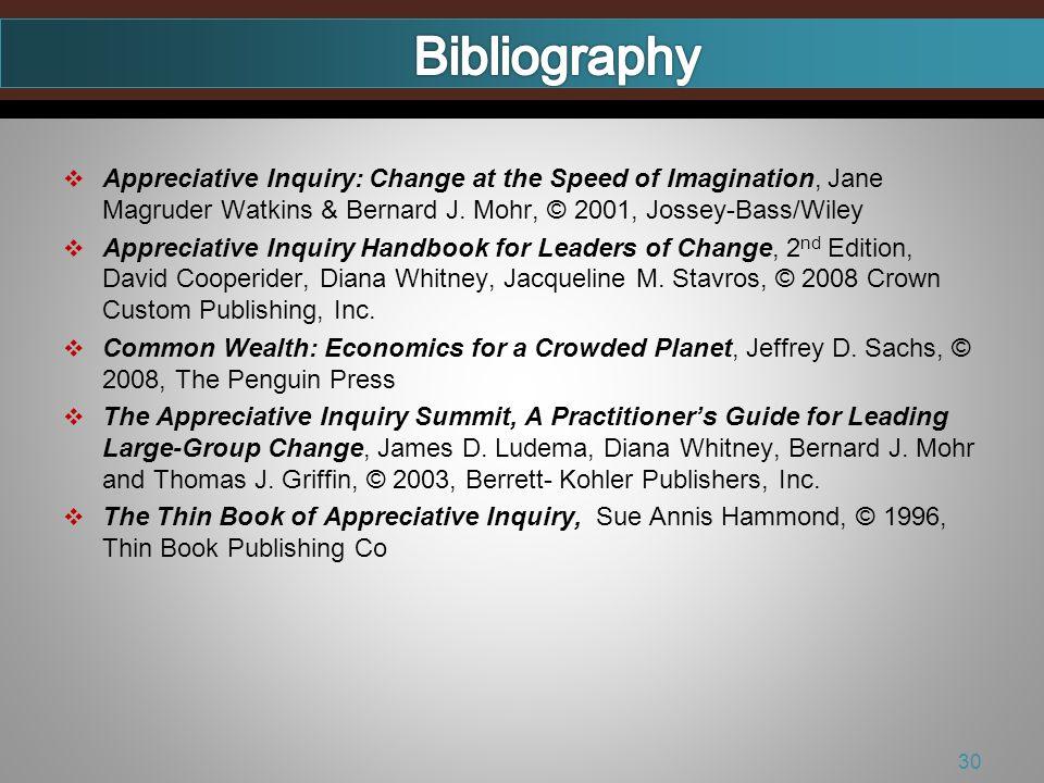 Appreciative Inquiry: Change at the Speed of Imagination, Jane Magruder Watkins & Bernard J.