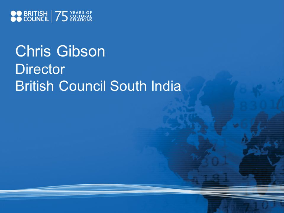 Chris Gibson Director British Council South India