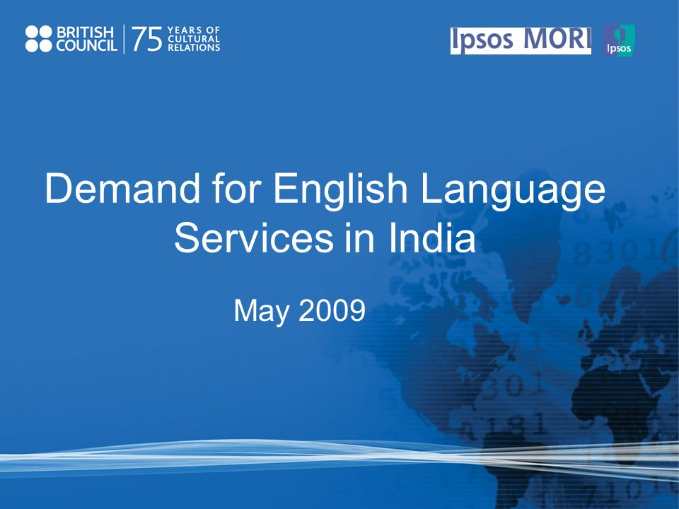 May 2009 Demand for English Language Services in India