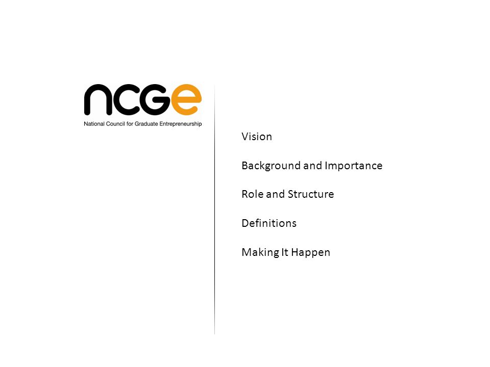 Vision Background and Importance Role and Structure Definitions Making It Happen