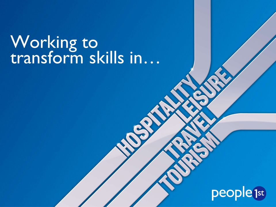 Working to transform skills in…