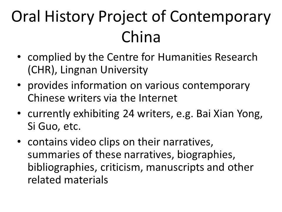 Oral History Project of Contemporary China complied by the Centre for Humanities Research (CHR), Lingnan University provides information on various co