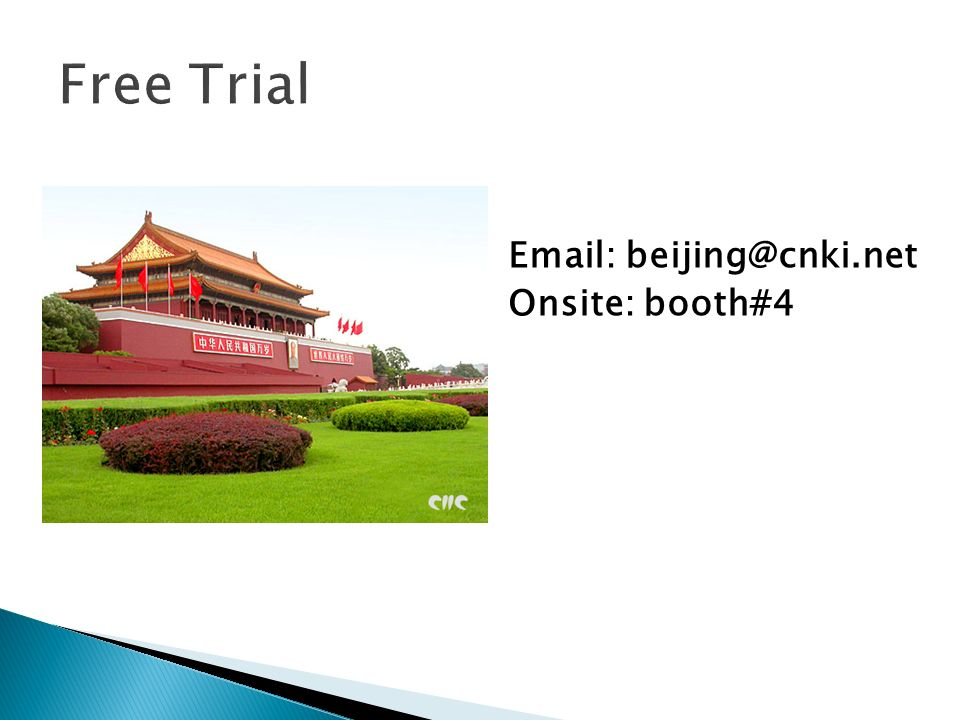 Email: beijing@cnki.net Onsite: booth#4