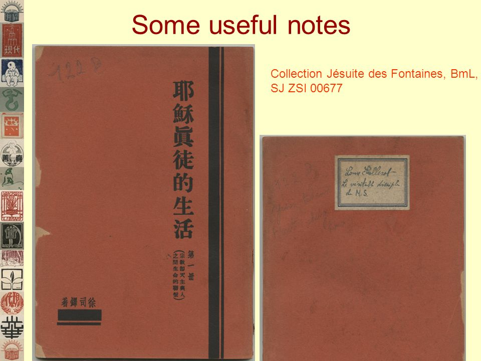 Some useful notes Collection Jésuite des Fontaines, BmL, SJ ZSI 00677
