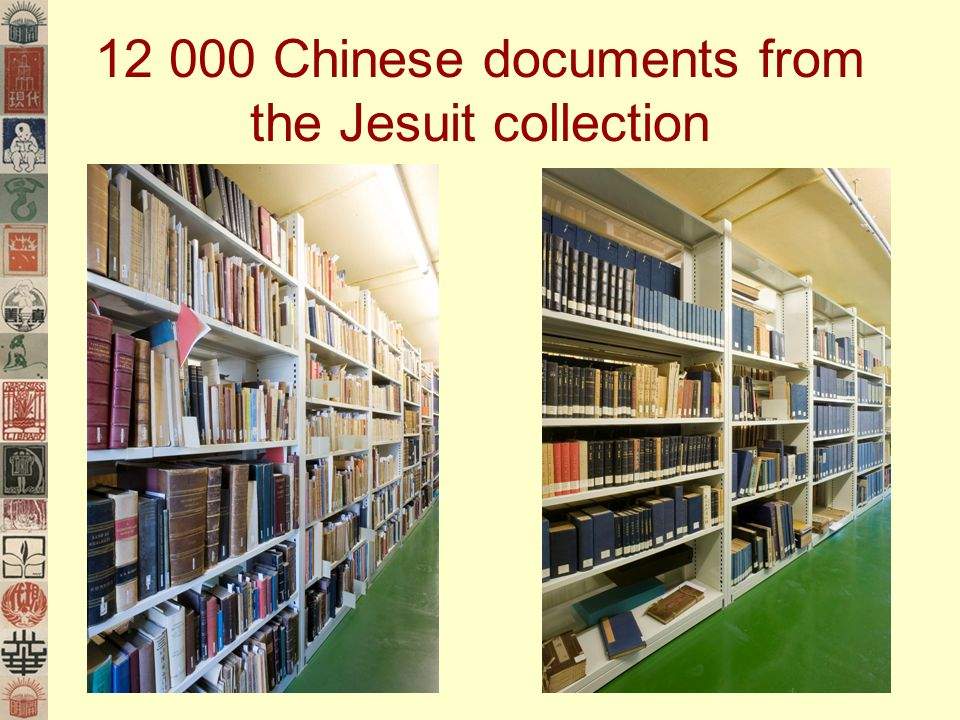 12 000 Chinese documents from the Jesuit collection