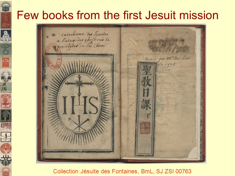 Few books from the first Jesuit mission Collection Jésuite des Fontaines, BmL, SJ ZSI 00763