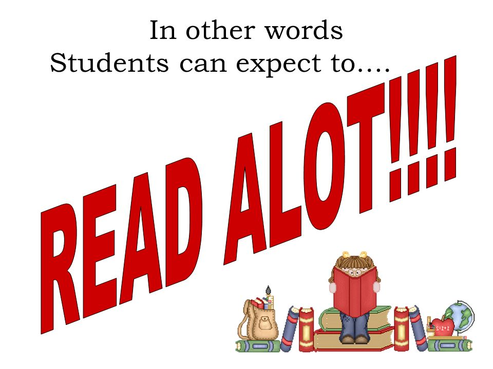 In other words Students can expect to….